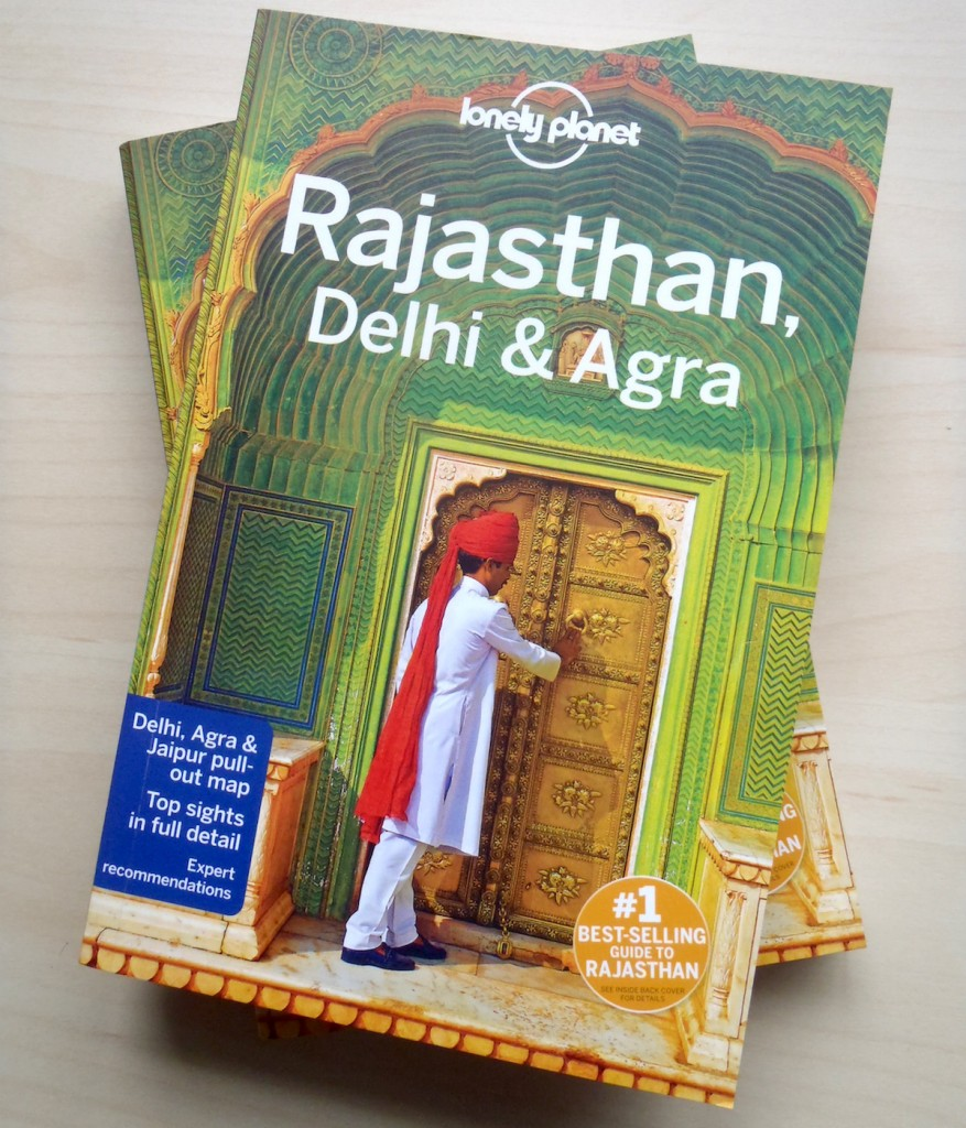 Lonely Planet Rajasthan, Delhi & Agra (2015)