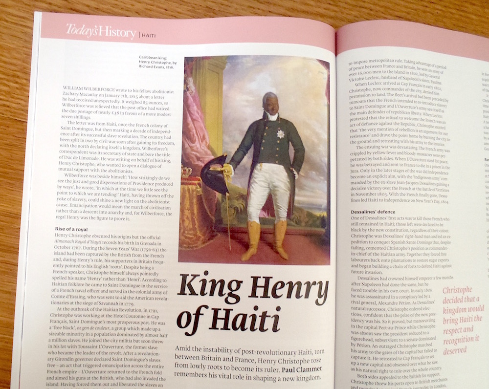 Henry Christophe, King of Haiti - article by Paul Clammer (History Today, March 2016)